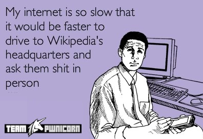 Internet is so slow