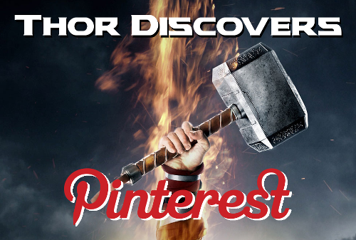 Thor Discovers Pinterest Cover