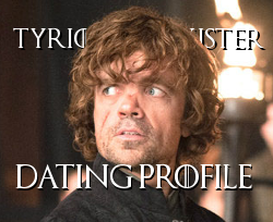 Tyrion Lannister Dating profile thumb